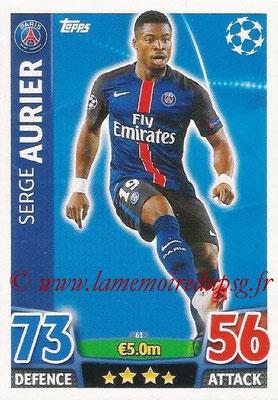 2015-16 - Topps UEFA Champions League Match Attax - N° 061 - Serge AURIER (Paris Saint-Germain)