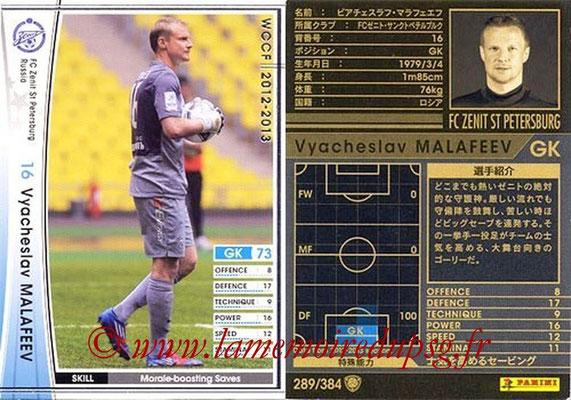 2012-13 - WCCF - N° 289 - Vyacheslav MALAFEEV (FC  Zenit)