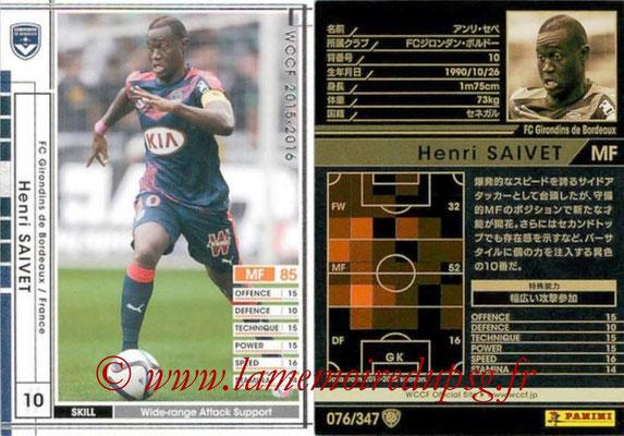 2015-16 - Panini WCCF - N° 076 - Henri SAIVET (FC Girondins de Bordeaux)