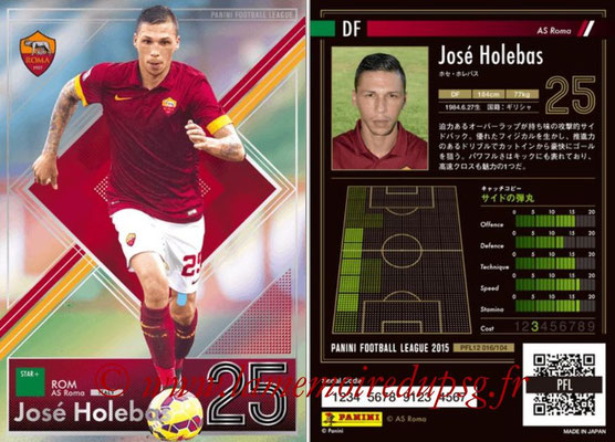 Panini Football League 2015 - PFL12 - N° 016 - José HOLEBAS (AS Roma) (Star +)