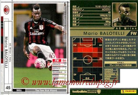2015-16 - Panini WCCF - N° EXT06 - Mario BALOTELLI (Milan AC) (Extra)