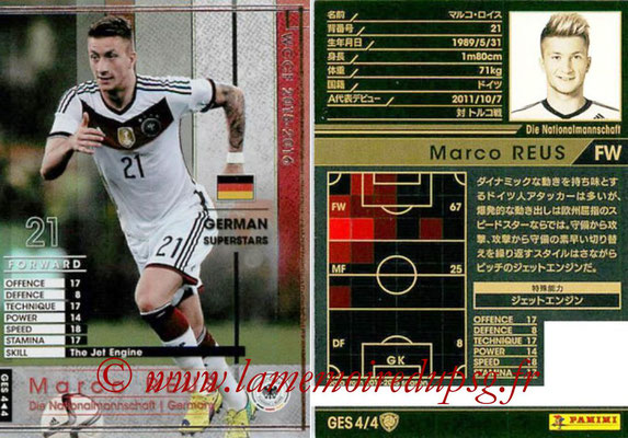 2015-16 - Panini WCCF - N° GES4 - Marco REUS (Allemagne) (German Superstars)