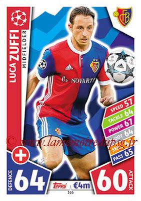 2017-18 - Topps UEFA Champions League Match Attax - N° 316 - Luca ZUFFI (FC Bâle)