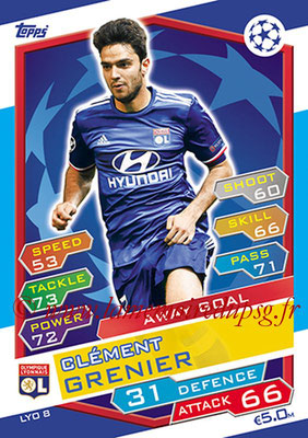 2016-17 - Topps UEFA Champions League Match Attax - N° LYO8 - Clement GRENIER (Olympique Lyonnais) (Away Goal)