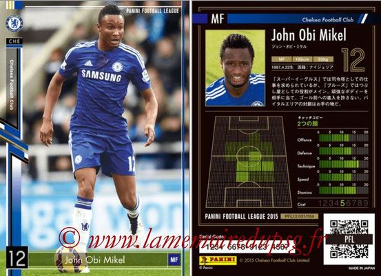 Panini Football League 2015 - PFL12 - N° 051 - John OBI MIKEL (Chelsea FC)