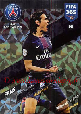 2017-18 - Panini FIFA 365 Cards - N° 141 - Edinson CAVANI (Paris Saint-Germain) (Milestone)
