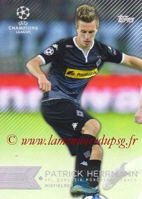 2015-16 - Topps UEFA Champions League Showcase Soccer - N° 104 - Patrick HERRMANN (VfL Borussia Mönchengladbach)