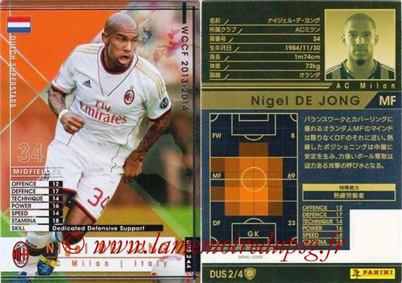 2013-14 - WCCF - N° DUS2 - Nigel DE JONG (Milan AC) (Dutch Superstars)