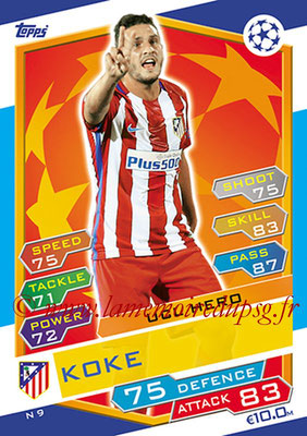 2016-17 - Topps UEFA Champions League Match Attax - N° N9 - KOKE (Club Atletico de Madrid) (UCL Hero) (Nordic Edition)