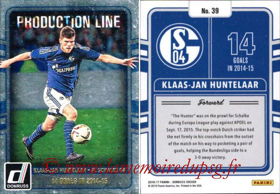 2016 - Panini Donruss Cards - N° PL39 - Klaas-Jan HUNTELAAR (FC Schalke 04) (Production Line)