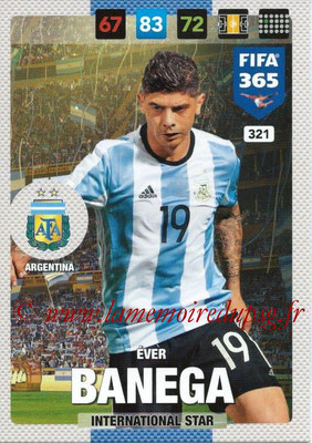 2016-17 - Panini Adrenalyn XL FIFA 365 - N° 321 - Ever BANEGA (Argentine) (International Star)