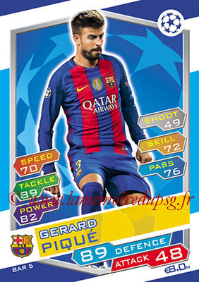 2016-17 - Topps UEFA Champions League Match Attax - N° BAR5 - Gerad PIQUE (FC Barcelone)