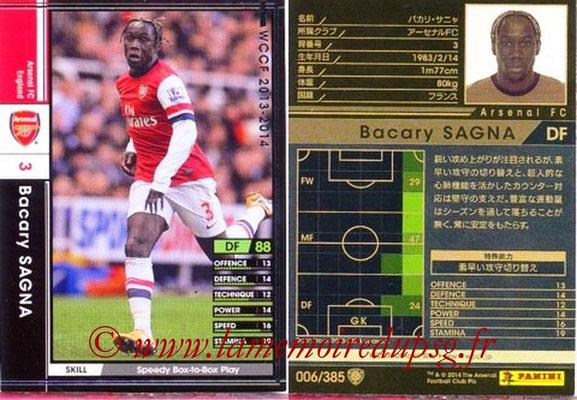 2013-14 - WCCF - N° 006 - Bacary SAGNA (Arsenal FC)
