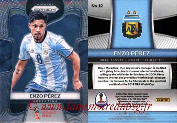2018 - Panini Prizm FIFA World Cup Russia - N° 012 - Enzo PEREZ (Argentine)