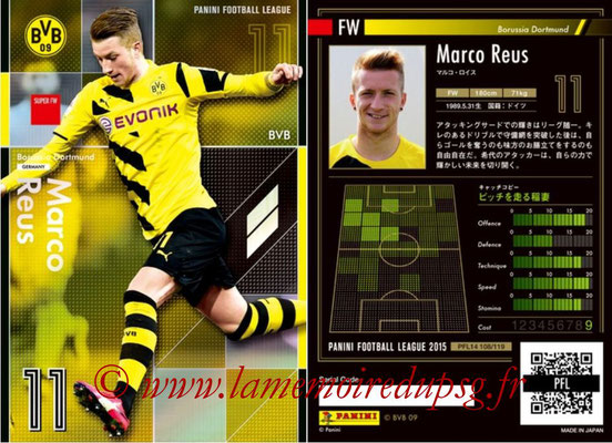 Panini Football League 2015 - PFL14 - N° 108 - Marco REUS (Borussia Dortmund) (Super FW)