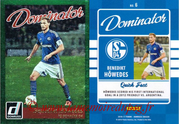 2016 - Panini Donruss Cards - N° D06 - Benedikt HOWEDES (FC Schalke 04) (Dominator)