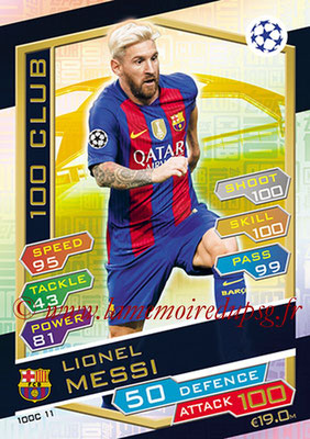 2016-17 - Topps UEFA Champions League Match Attax - N° 100C11 - Lionel MESSI (FC Barcelone) (100 Club)