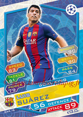2016-17 - Topps UEFA Champions League Match Attax - N° BAR16 - Luis SUAREZ (FC Barcelone) (Goal King)
