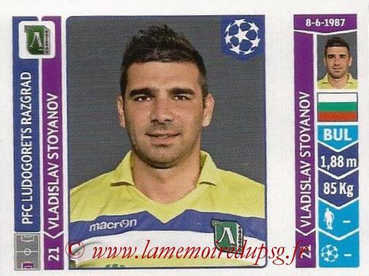 2014-15 - Panini Champions League N° 163 - Vladislav STOYANOV (Ludogorets Razgrad)