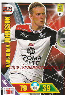 2017-18 - Panini Adrenalyn XL Ligue 1 - N° 091 - Karl-Johan JOHNSSON (Guingamp)