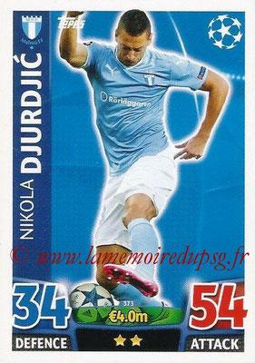 2015-16 - Topps UEFA Champions League Match Attax - N° 373 - Nikola DJURDJIC (Malmö FF)