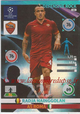 2014-15 - Adrenalyn XL champions League N° 303 - Radia NAINGGOLAN (AS Roma) (Defensive Rock)