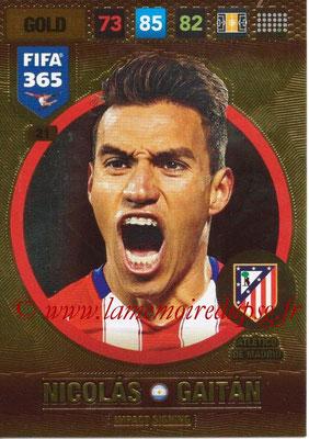 2016-17 - Panini Adrenalyn XL FIFA 365 - N° 021 - Nicolas GAITAN (Atletico de Madrid) (Impact Signing)