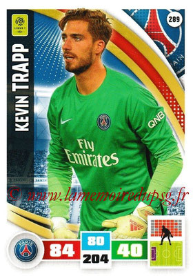 2016-17 - Panini Adrenalyn XL Ligue 1 - N° 289 - Kevin TRAPP (Paris Saint-Germain)