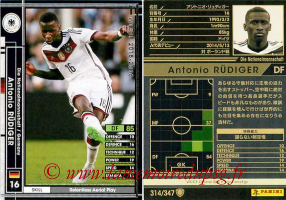 2015-16 - Panini WCCF - N° 314 - Antonio RÜDIGER (Allemagne)