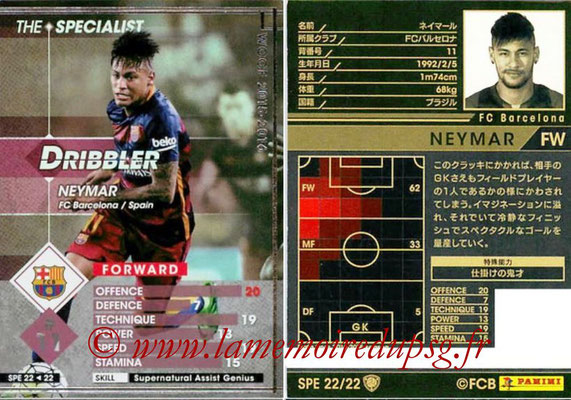 2015-16 - Panini WCCF - N° SPE22 - NEYMAR (FC Barcelone) (The Specialist)