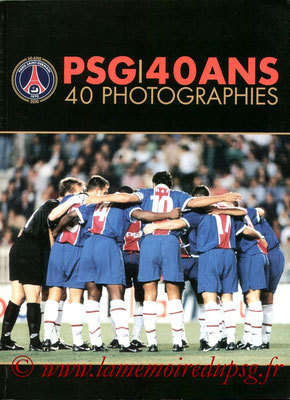 2010-11-xx - PSG 40ans, 40 photographies (Edition PSG, 46 pages)