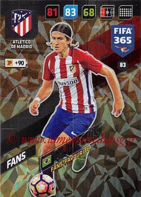 2017-18 - Panini FIFA 365 Cards - N° 083 - Filipe LUIS (Atletico Madrid) (Fans' Favourite)