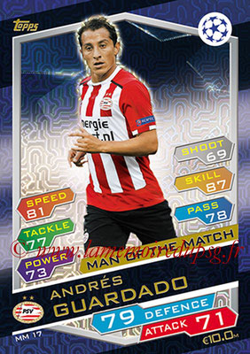 2016-17 - Topps UEFA Champions League Match Attax - N° MM17 - Andres GUARDADO (PSV Endhoven) (Man of the Match)