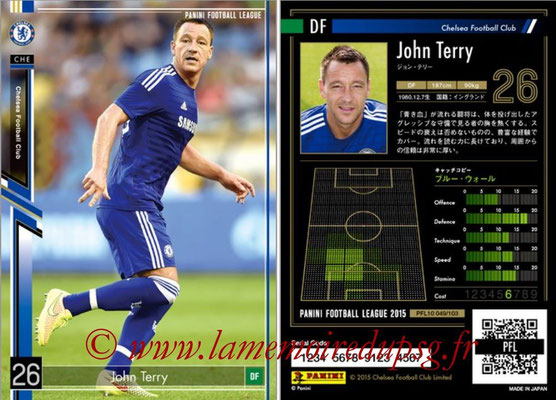 Panini Football League 2015 - PFL10 - N° 049 - John TERRY (Chelsea FC)
