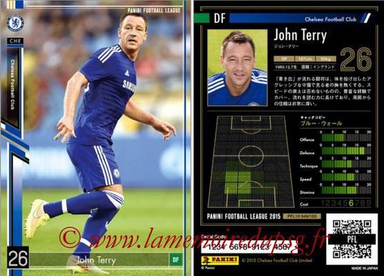 Panini Football League 2015 - PFL10 - N° 049 - John TERRY (Chelsea FC)