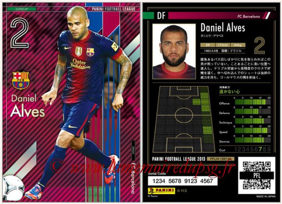Panini Football League 2013 - PFL04 - N° 129 - Daniel ALVES (FC Barcelone) (Super DF)