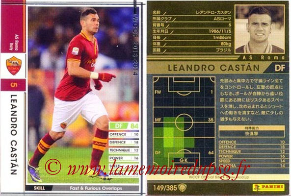 2013-14 - WCCF - N° 149 - Leandro CASTAN (AS Roma)