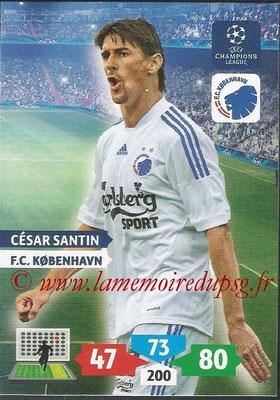 2013-14 - Adrenalyn XL champions League N° 162 - Cesar SANTIN (FC Kobenhavn)