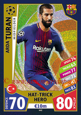 2017-18 - Topps UEFA Champions League Match Attax - N° 442 - Arda TURAN (FC Barcelone) (Hat-Trick Hero)