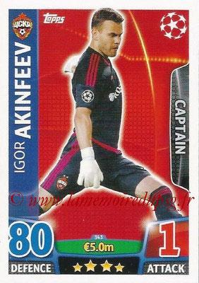 2015-16 - Topps UEFA Champions League Match Attax - N° 343 - Igor AKINFEEV (CSKA Moscou) (Captain)