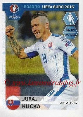 Panini Road to Euro 2016 Stickers - N° 313 - Juraj KUCKA (Slovaquie)