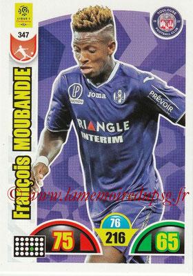 2018-19 - Panini Adrenalyn XL Ligue 1 - N° 347 - Francois MOUBANDJE (Toulouse)