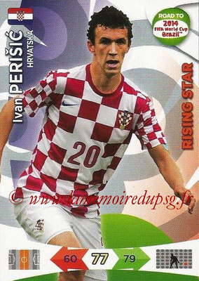 2014 - Panini Road to FIFA World Cup Brazil Adrenalyn XL - N° 104 - Ivan PERISIC (Croatie) (Rising Star)
