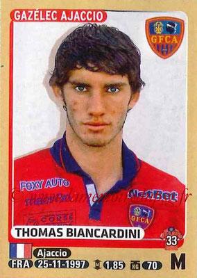 2015-16 - Panini Ligue 1 Stickers - N° 013 - Thomas BIANCARDINI (Gazélec Ajaccio)