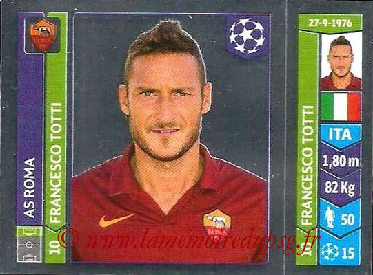 2014-15 - Panini Champions League N° 408 - Francesco TOTTI (AS Rome)