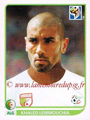 2010 - Panini FIFA World Cup South Africa Stickers - N° 231 - Khaled LEMMOUCHIA (Algérie)