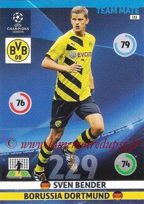 2014-15 - Adrenalyn XL champions League N° 111 - Sven BENDER (Borussia Dortmund)
