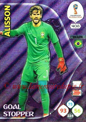 2018 - Panini FIFA World Cup Russia Adrenalyn XL - N° 408 - ALISSON (Bresil) (Goal Stopper)