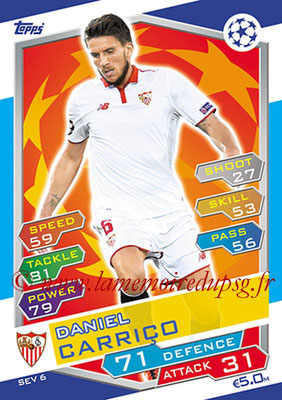 2016-17 - Topps UEFA Champions League Match Attax - N° SEV6 - Daniel CARRICO (FC Seville)