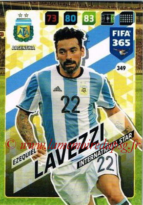 2017-18 - Panini FIFA 365 Cards - N° 349 - Ezequiel LAVEZZI (Argentine) (International Star)